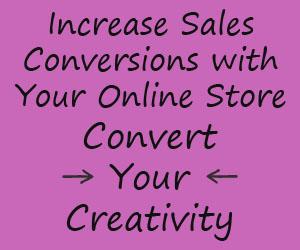 Convert Your Creativity